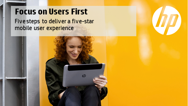 Users First! 5 steps to deliver a 5 star mobile user experience