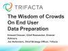 The Wisdom of Crowds on End User Data Preparation