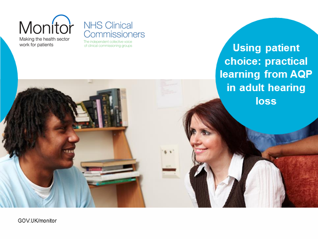 Using patient choice: practical learning from AQP in adult hearing loss