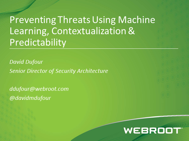 Preventing Threats using Machine Learning, Contextualization and Predictability