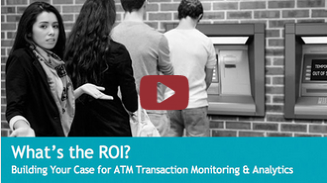 WEBINAR: What's the ROI? Building Your Case for ATM Transaction