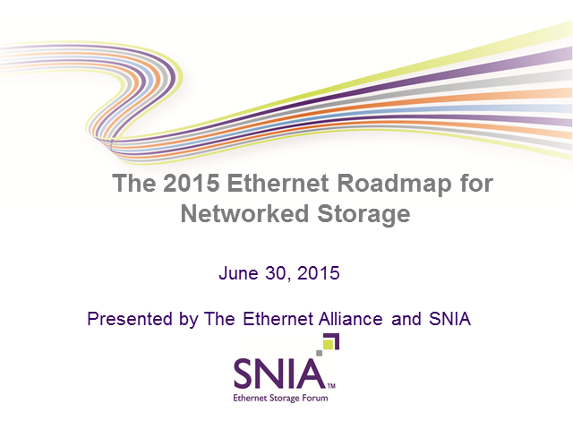 The 2015 Ethernet Roadmap For Networked Storage