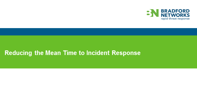 Reduce the Mean Time to Incident Response