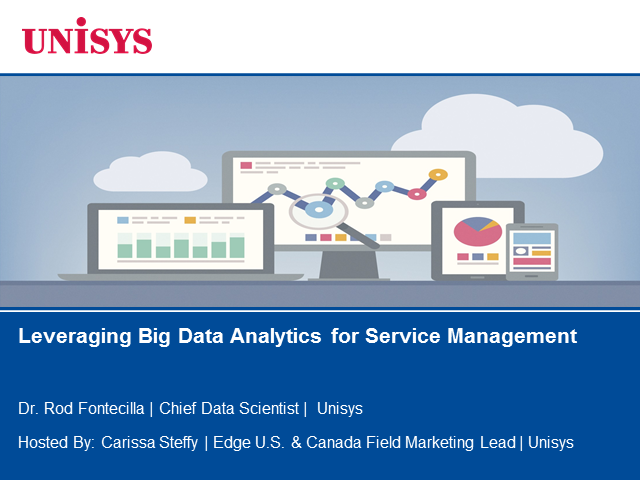 Leveraging Big Data Analytics for Service Management