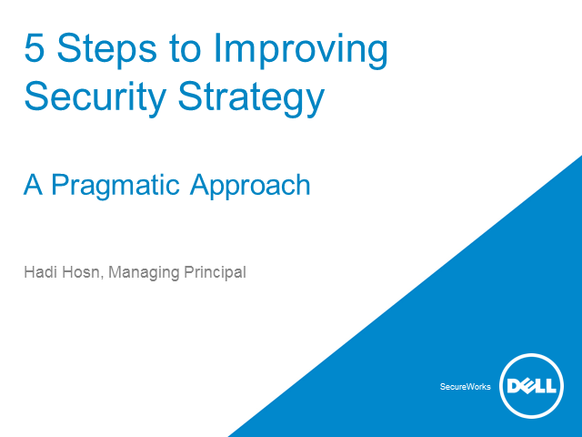 Five steps to improving security:  A pragmatic approach