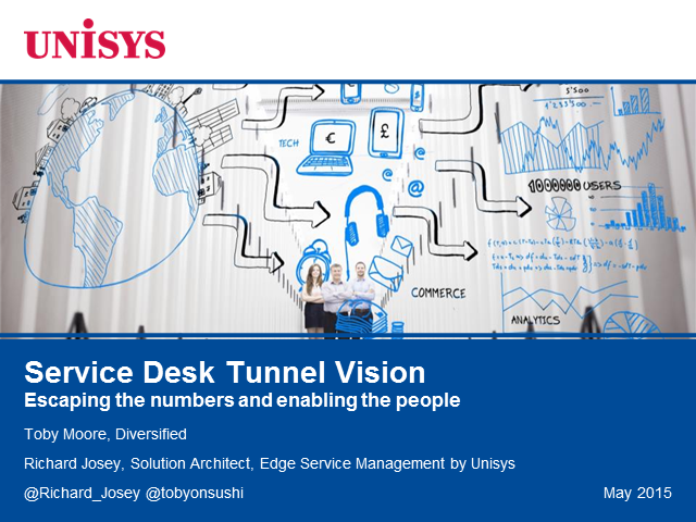 Service Desk Tunnel Vision: Escaping the numbers and enabling the people