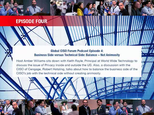 Global CISO Forum Episode 4: Business vs Technical Side: Balance - Not Animosity
