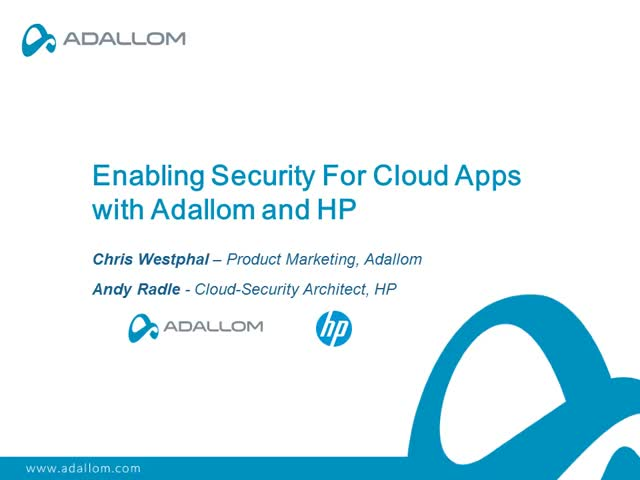Enabling Security For Cloud Apps with Adallom and HP