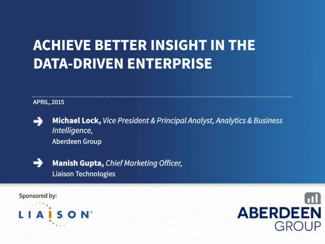 Achieve Better Insight in the Data-Driven Enterprise