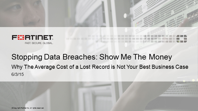 Stopping Data Breaches: Show me the money