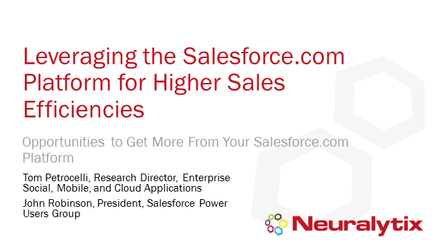 Leveraging the Salesforce.com Platform for Higher Sales Efficiencies
