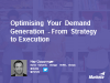 Optimising Your Demand Generation - From Strategy to Execution