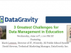 3 Greatest Challenges for Data Management in Education