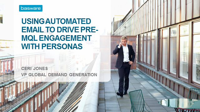 Using Automated Email to Drive pre-MQL Engagement with Personas