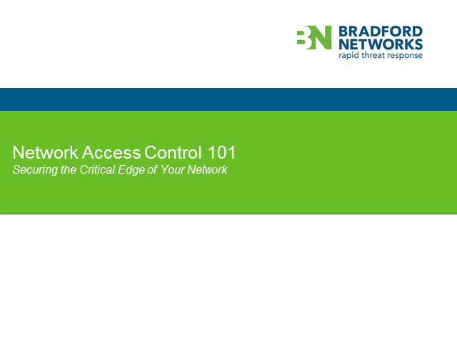 Network Access Control 101: Secure the Critical Edge of Your Network