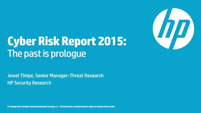 HP Cyber Risk Report 2015: The Past is Prologue