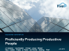 Forrester Webinar - Proficiently Producing Productive People in Contact Centers