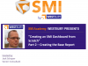 SMI Academy Dashboarding Pt. 2 The Base Report