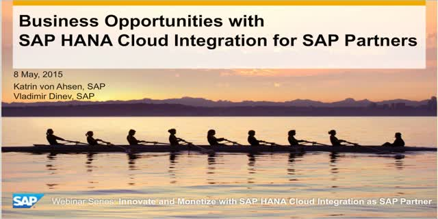Business Opportunities with SAP HANA Cloud Integration for SAP Partners
