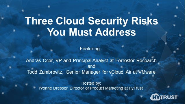 Three Cloud Security Risks You Must Address