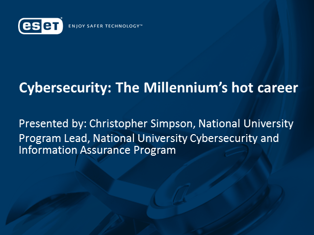 Cyber Security: The Millennium's Hot Career