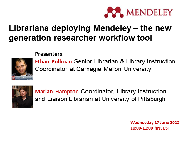 Librarians deploying Mendeley – the new generation researcher workflow tool