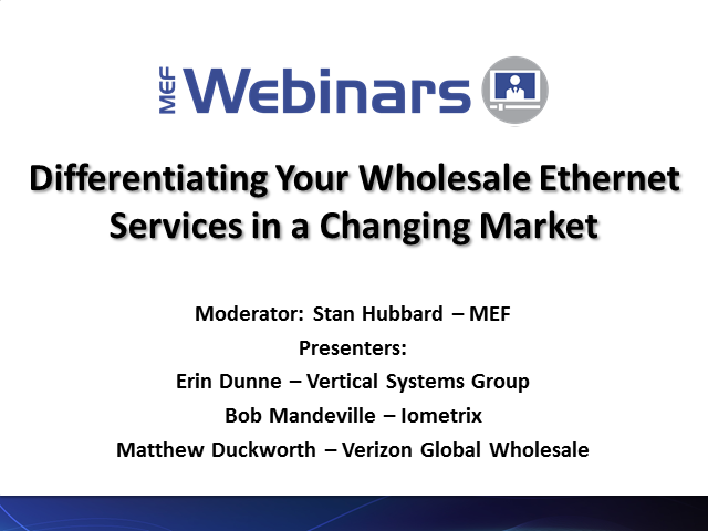Differentiating Your Wholesale Ethernet Services in a Changing Market