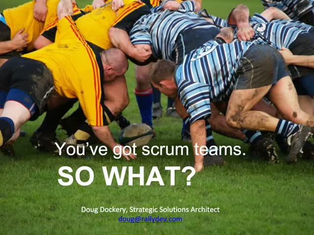 You're Doing Scrum: So What?