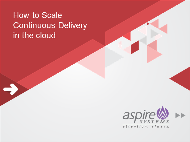 How to Scale Continuous Delivery in the Cloud?
