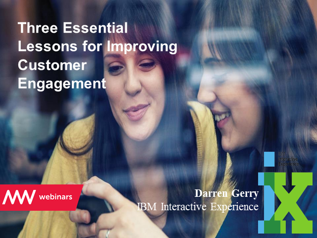 Three essential lessons for improving customer engagement