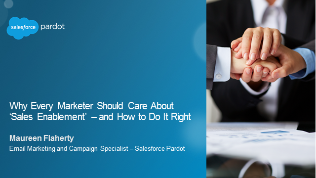 Why Every Marketer Should Care About 'Sales Enablement' - and How to Do It Right