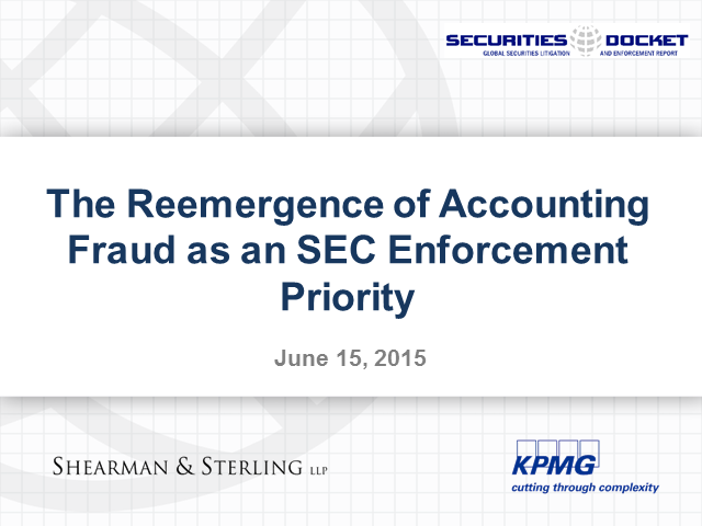 The Reemergence of Accounting Fraud as an SEC Enforcement Priority