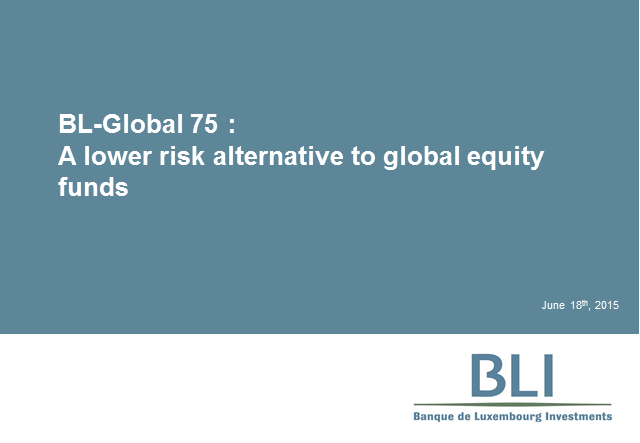 BL-Global 75 – A lower risk alternative to equity markets