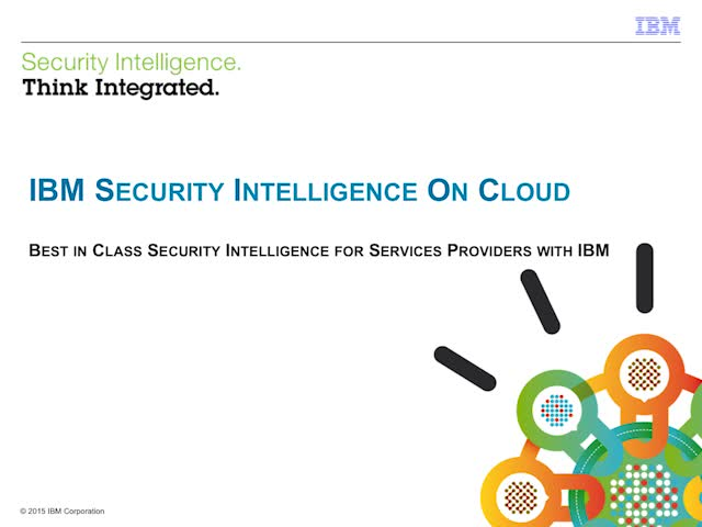 Best in Class Security Intelligence for Services Providers with IBM (Part 3)
