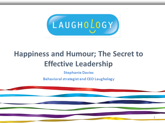 Happiness and Humour: The Secret to Effective Leadership