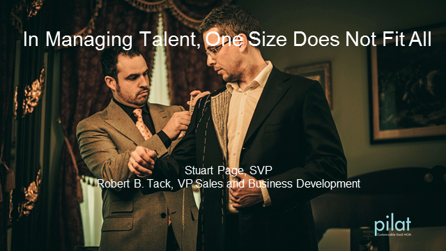 In Managing Talent, One Size Does Not Fit All