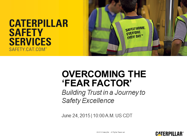 "Overcoming the ""Fear Factor:"" Building trust in a journey to safety excellence"