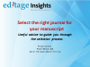 Select the right journal for your manuscript