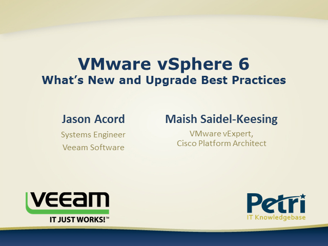 What's New VSphere 6.0 and Upgrade Best Practices