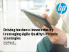 Driving business innovation by leveraging Agile Quality Lifecycle strategies