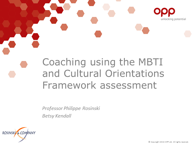 Coaching using the MBTI and Cultural Orientations Framework assessment