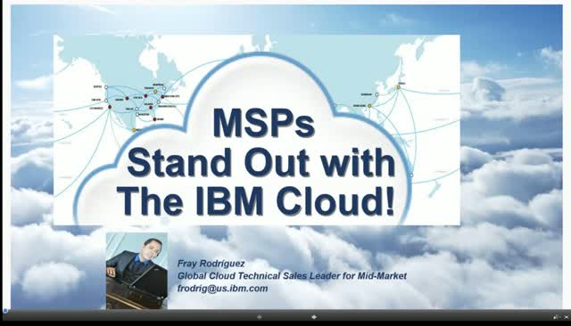 MSPs: Stand Out with The IBM Cloud! (Part 1)