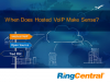 When Does Hosted VoIP Make Sense?