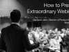 How to Present Extraordinary Webinars