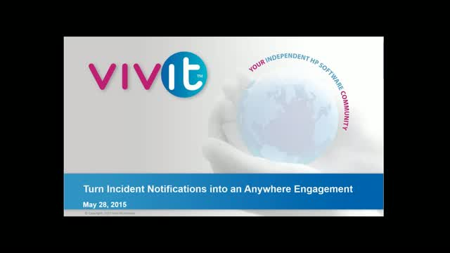 Turn Incident Notifications into an Anywhere Engagement