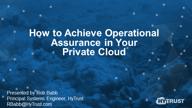 How to Achieve Operational Assurance in Your Private Cloud