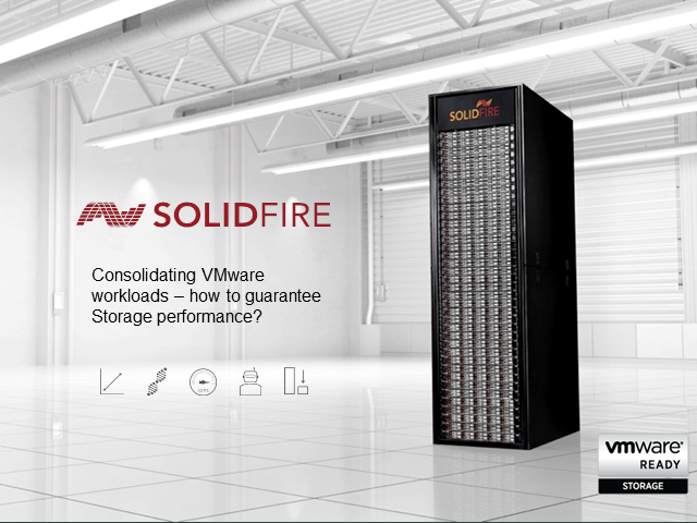 Consolidating VMware workloads - How to guarantee Storage performance?