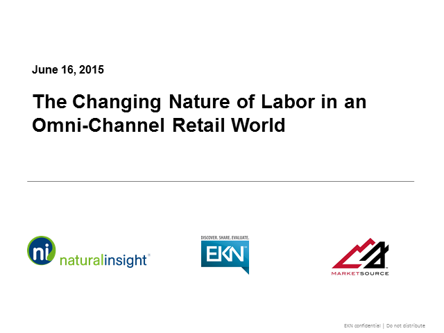 The Changing Nature of Labor in an Omni-Channel Retail World