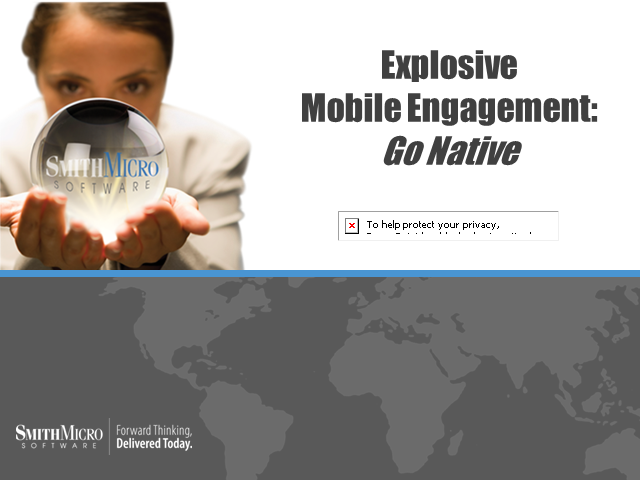 "Explosive Mobile Engagement: ""Go Native"""