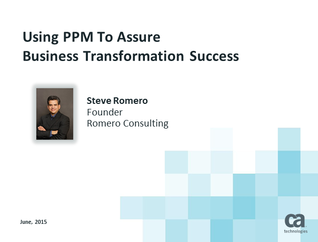 Using PPM to Assure Business Transformation Success (1 PMI PDU)